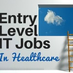 entry level information technology jobs, entry level healthcare it jobs