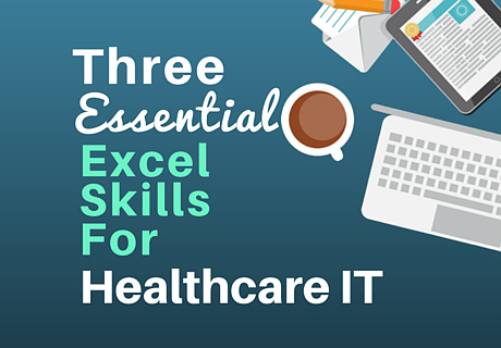 three-excel-skills-healthcare-it