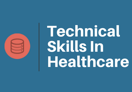 Technical Skills in Healthcare
