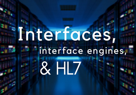 interfaces and HL7